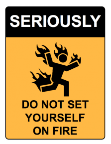 Funny Warning Signs   Seriously On FireFunny Warning Symbols