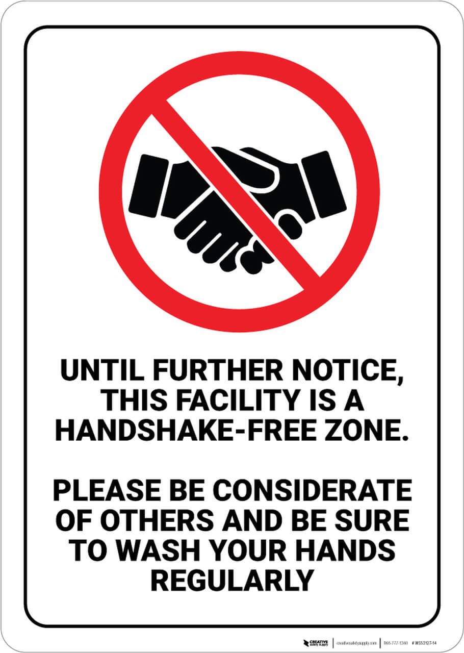 This is a handshake free zone safety sign