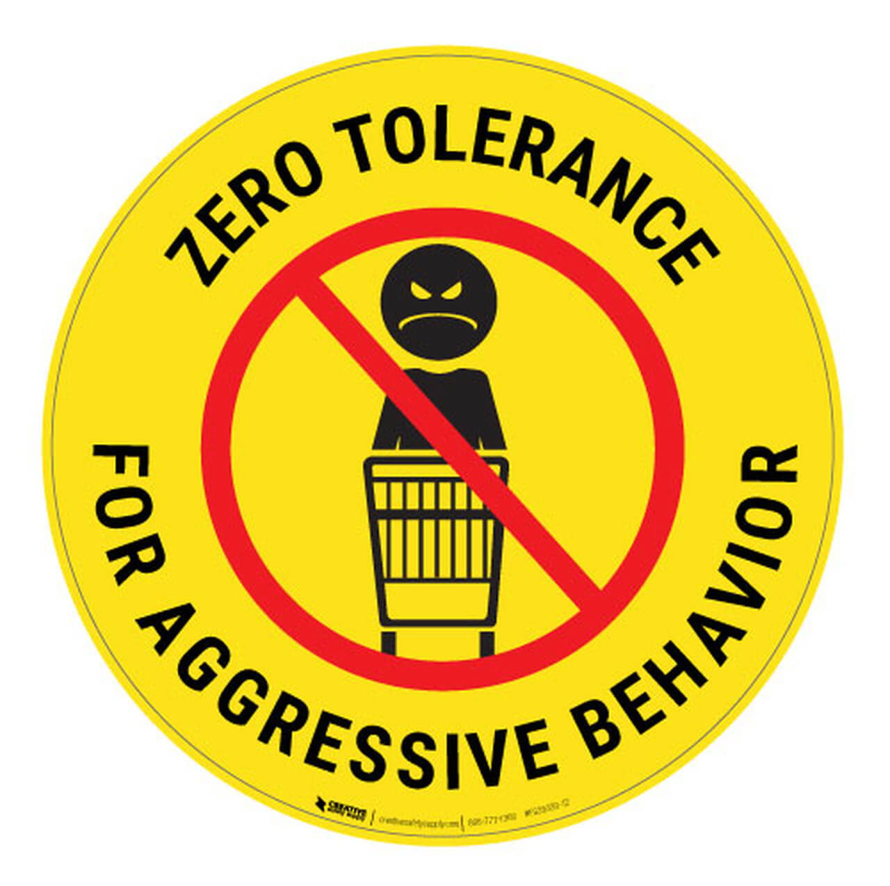 Zero tolerance for angry shoppers floor sign