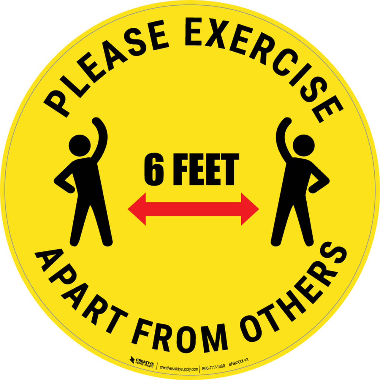 Please Exercise 6 Feet Apart From Others Sign