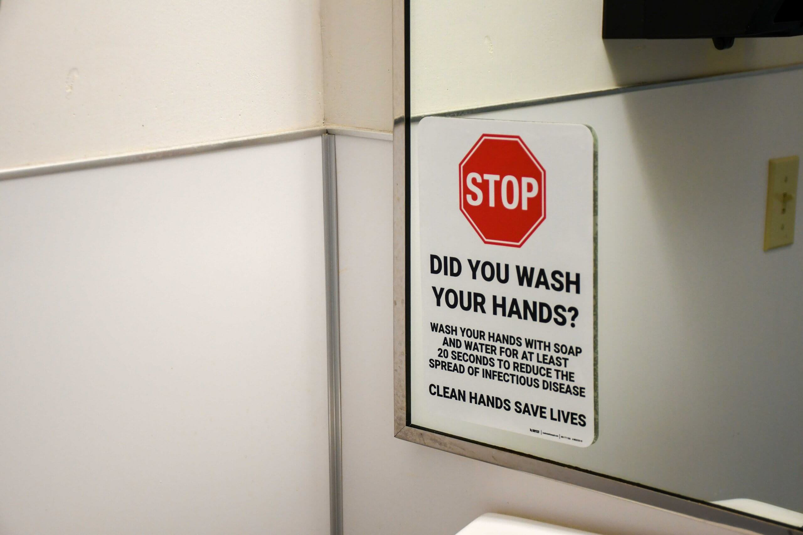 Stop Did You Wash Your Hands Bathroom Sign