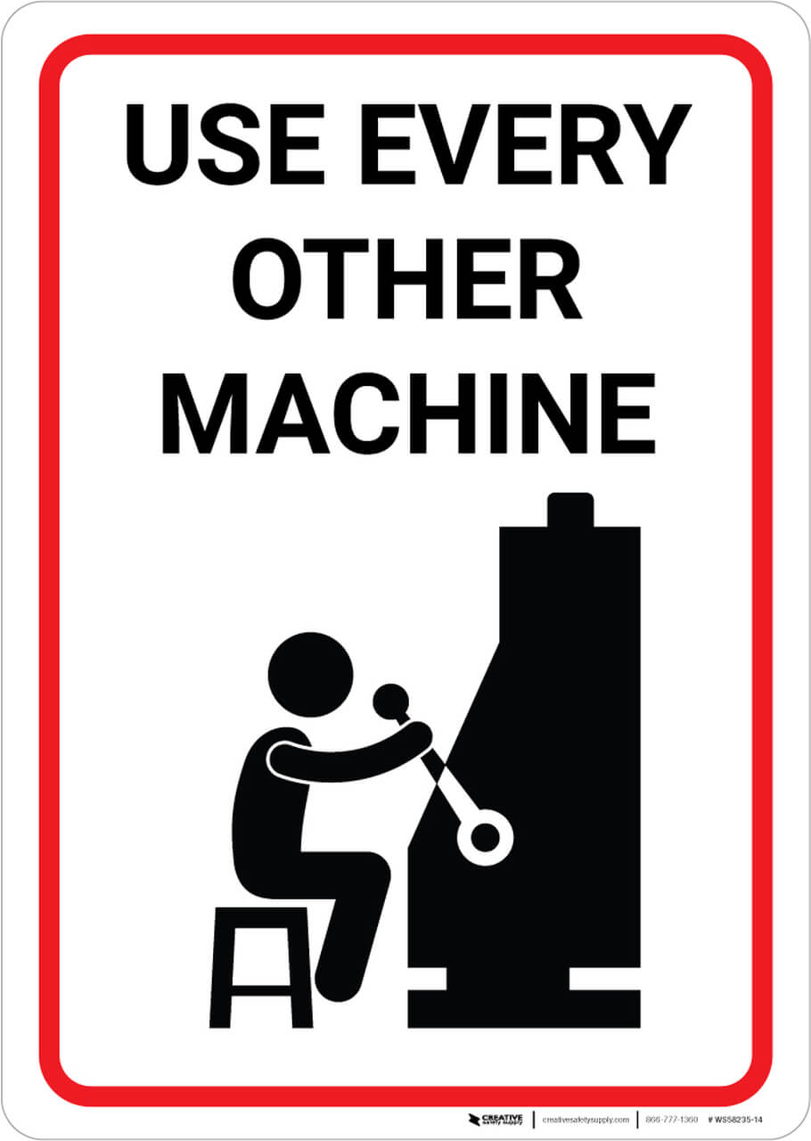 Use Every Other Sloth Machine Sign
