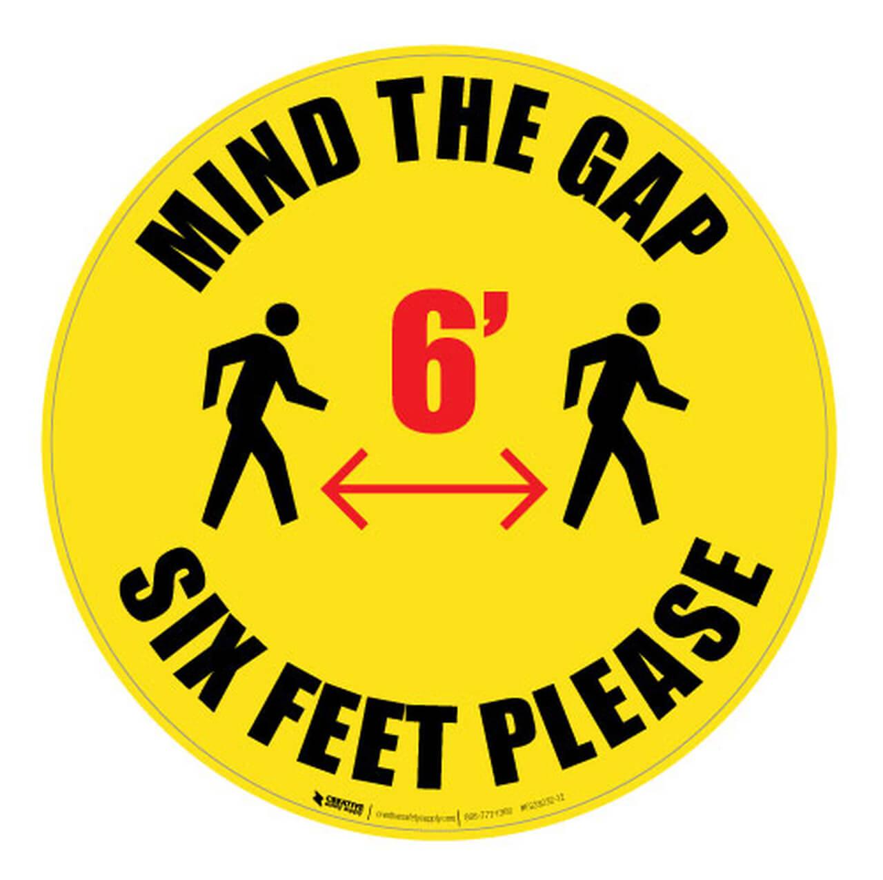 Mind the Gap Six Feet Floor Sign