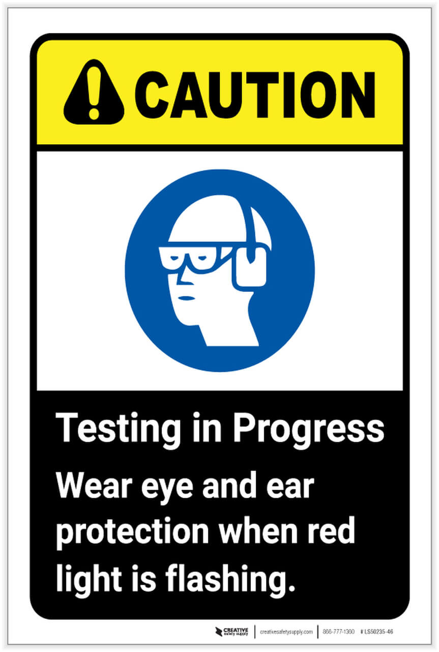 Caution Testing in Progress ANSI safety sign