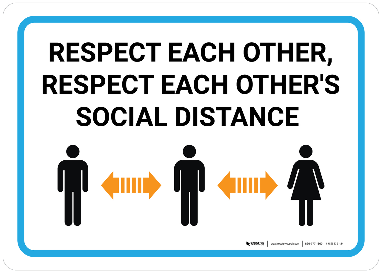 Respect Each Others Social Distance Wall Sign